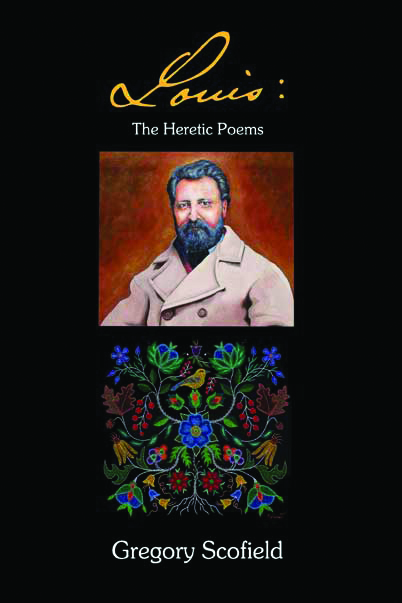 Greg Scofield - Louis The Heretic Poems